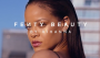 Fenty Beauty by Rihanna, for Everyone